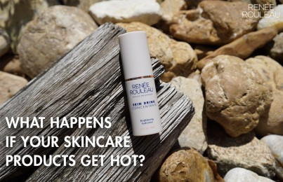 heat and your skincare products