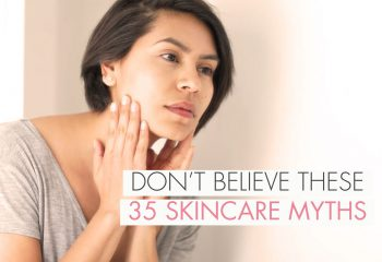 Are You Falling For One Of These 35 Common Skincare Myths?