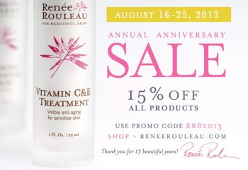 2013 Anniversary Sale! 15% Off All Renée Rouleau Products