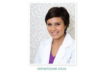 Esthetician Spotlight: Meet Julia