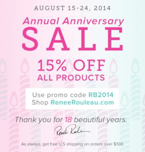 2014 Anniversary Sale! 15% Off All Renée Rouleau Products