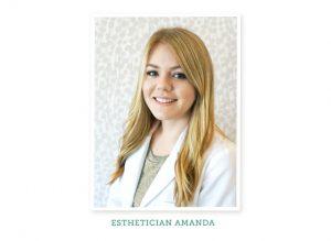 Esthetician Spotlight: Meet Amanda