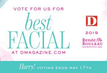 Vote Renée Rouleau for Best Facial in Dallas