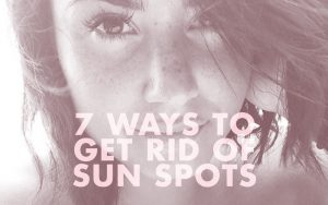 7 Ways To Get Rid Of Sun Spots And Freckles From A Beach Vacation