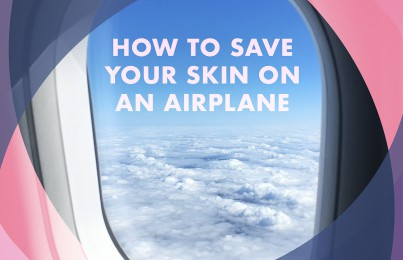 Flying? The #1 Skin Concern You May Be Ignoring