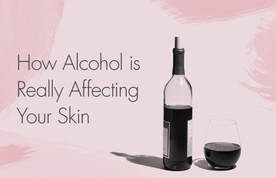 How Drinking Alcohol Is Really Affecting Your Skin