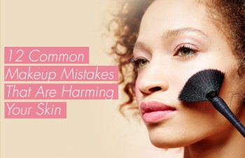 If You Wear Makeup, Stop Doing These 12 Things To Your Skin