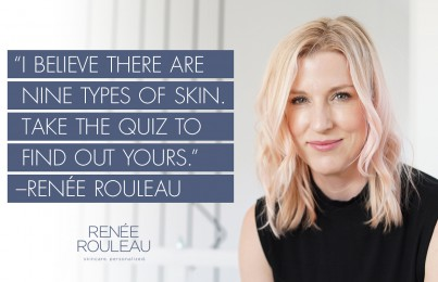 Renée Rouleau on Cystic Acne, Taste Testing Products, and The Future of Skincare