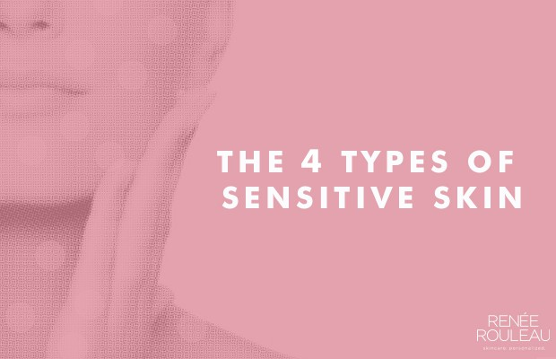 Sensitive Skin Four Types