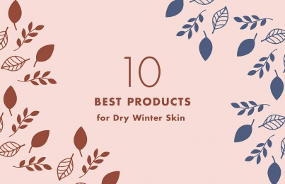 Ten Products to Seamlessly Transition Your Routine from Fall to Winter