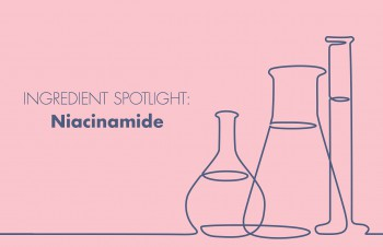 Niacinamide—Why You Shouldn't Overlook This Powerful Ingredient