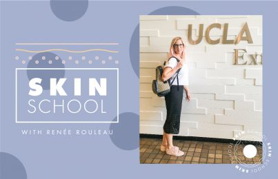 Skin School: Renée's Recommended Reading for Your Skin Type